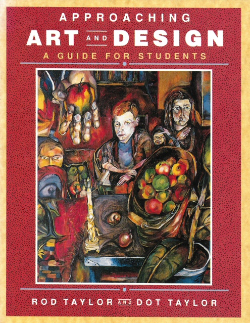 Approaching Art and Design by Rod and Dorothy Taylor
