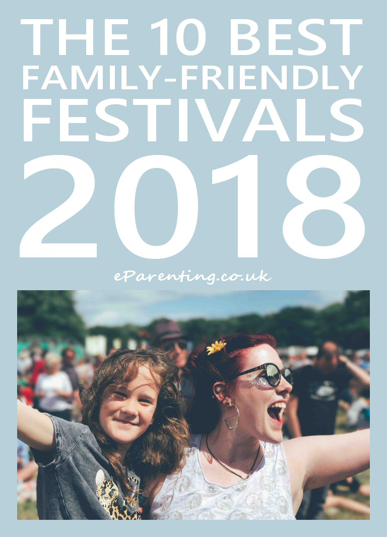 The 10 Best Family Friendly Music Festivals in th UK Summer 2018