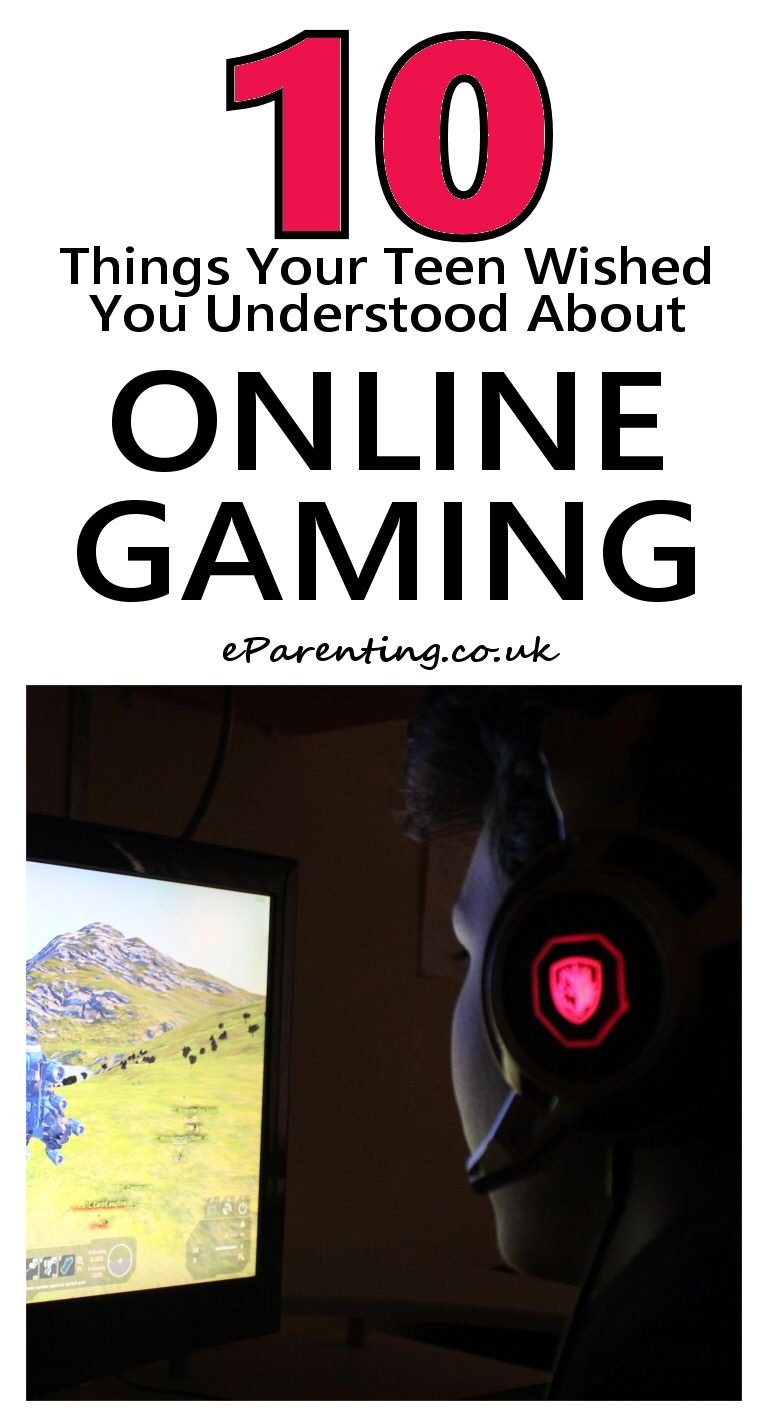 10 Things Your Teen Wished You Understood About Online Gaming