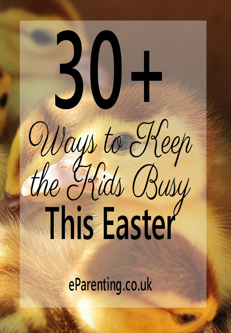 30+ Things to Do in the Easter School Holidays