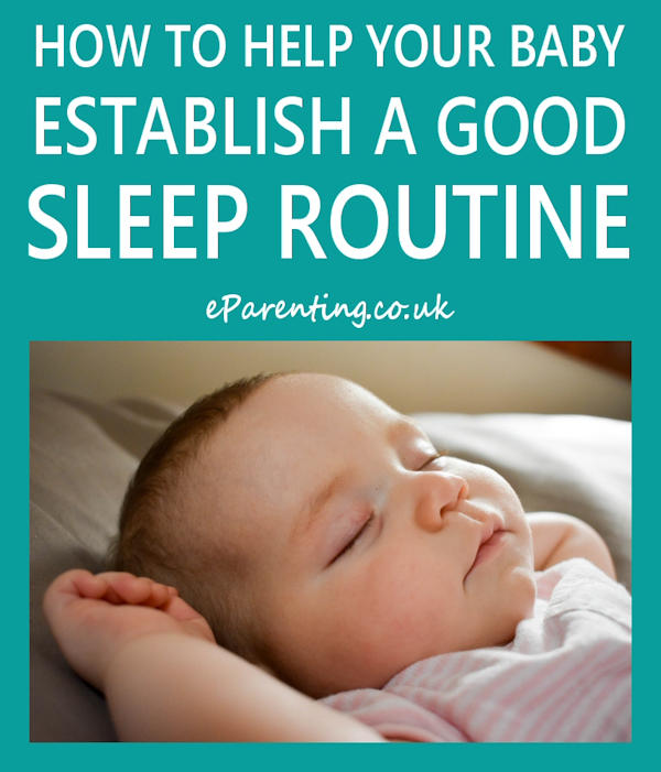 How To Help Your Baby Establish A Good Sleep Routine