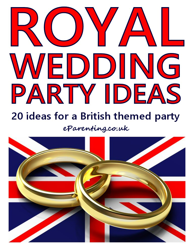 Royal Wedding 2018 Harry  and Meghan party ideas - 20 ideas for a British themed party