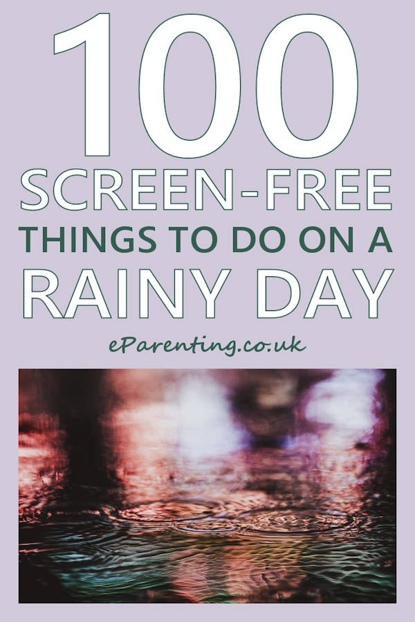 100 Screen-Free Things to Do on a Rainy Day